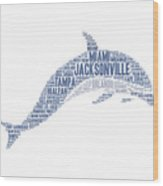 Dolphin Illustrated With Cities Of Florida State Wood Print