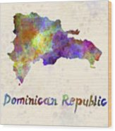 Dominican Republic In Watercolor Wood Print