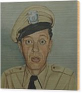 Don Knotts As Barney Fife Wood Print