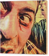 Don't Look Behind You Wood Print