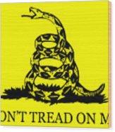 Don't Tread On Me Flag Wood Print