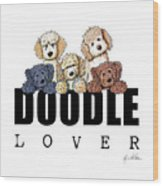 Doodle Lover Wood Print