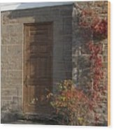 Doorway At The Stone House - Photograph Wood Print
