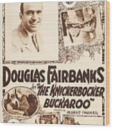 Douglas Fairbanks In The Knickerbocker Buckaroo 1919 Wood Print
