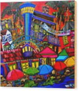 Downtown Attractions Wood Print by Patti Schermerhorn