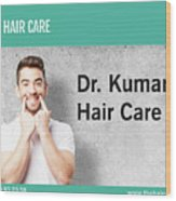 Dr. Kumar's Hair Care Clinic, Hair Transplant Services, Hair Transplant Doctors Wood Print