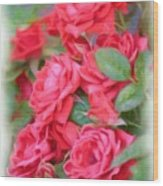 Dreamy Red Roses - Digital Art Wood Print