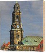 Dresden Kreuzkirche - Church Of The Holy Cross Wood Print