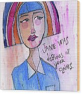 Dubious Jane Wood Print