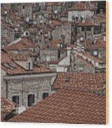 Dubrovnik Rooftops #3 Wood Print