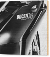 Ducati 749 Wood Print