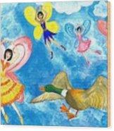 Duck Meets Fairy Ballet Class Wood Print
