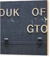 Duk Of Gton Wood Print