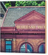 Duquesne Incline Of Pittsburgh Wood Print by Lisa Russo