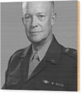 Dwight D. Eisenhower  Wood Print