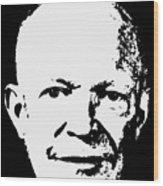 Dwight D. Eisenhower White On Black Pop Art Wood Print