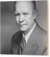 Dwight Eisenhower Wood Print
