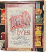 Dy-o-la Dyes Wood Print