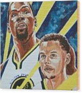 Dynamic Duo - Durant And Curry Wood Print