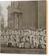 Eagle Band's Drum Corps. Native Sons Of The Golden West  Circa 1908 Wood Print