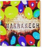 Easter In Marrakech Wood Print