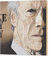 Eastwood Wood Print