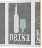 Eat Drink Be Merry Wood Print