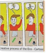 Eco Cartoonist Wood Print