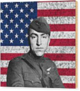 Eddie Rickenbacker And The American Flag Wood Print