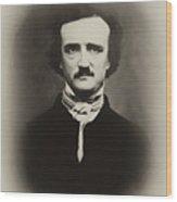 Edgar Allen Poe Wood Print