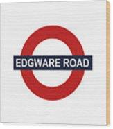 Edgware Road Wood Print