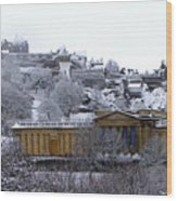Edinburgh Castle And National Galleries Of Scotland In Winter Wood Print