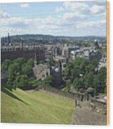 Edinburgh Castle View #6 Wood Print