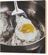 Eggs Cooked With Bacon Grease In Pan  Wood Print