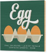 Eggs Defined Wood Print