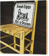 Eggs For Sale Wood Print