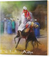 Eid Ul Adha Festivities Wood Print