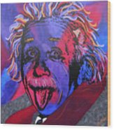 Einstein-professor Wood Print