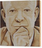 Eisenhower - The Man  Wood Print