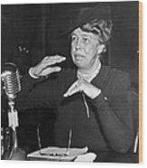 Eleanor Roosevelt At Hearing Wood Print