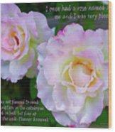 Eleanor Roosevelt Roses Wood Print