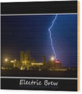 Electric Brew Poster Wood Print