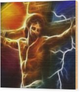 Electrifying Jesus Crucifixion Wood Print