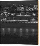 Elizabeth And Liberty Bridges Budapest Bw Wood Print