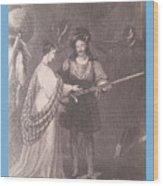 Ellen Douglas And Fitz James Wood Print