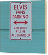 Elvis Fans Parking Wood Print