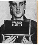 Elvis Presley Mug Shot Vertical 1 Wood Print