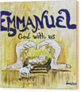 Emmanuel Wood Print