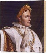 Emperor Napoleon Bonaparte  Wood Print
