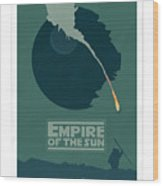 Empire Of The Sun Wood Print